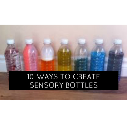 Toddler Time: 10 Ways to Create A Colourful Upcycled Sensory Water Bottle