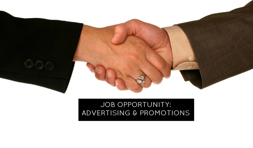 Job Opportunity – Advertising & Promotions Representative